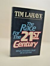 The Race for the 21st Century by Tim LaHaye