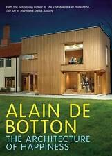 ALAIN DE BOTTON The Architecture of Happiness