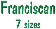 Franciscan Font Machine Embroidery Designs on multi-formatted CD in 7 sizes
