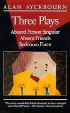 Three Plays: Absurd Person Singular; Absent Friends; Bedroom Farce