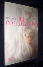 Una notte con Marilyn / a cura di! Douglas Kirkland