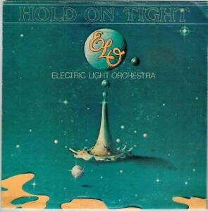 """Electric light orchestra - Hold on tight / when time stood still 7"""" Vinyl Single"""