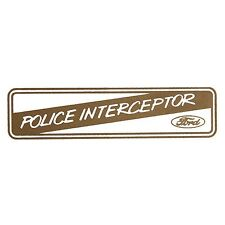 MUSTANG CROWN VICTORIA P71 EXPLORER TAURUS FORD POLICE INTERCEPTOR WINDOW DECAL