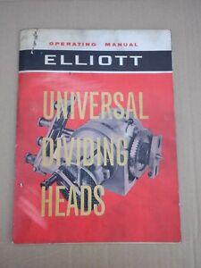 ELLIOTT UNIVERSAL DIVIDING HEADS OPERATING MANUAL
