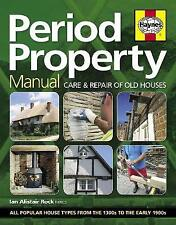 Period Property Manual: Care & repair of old houses by Ian Rock (Hardcover, 2015)