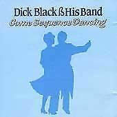, Dick Black and his Band - Come Sequence Dancing, Very Good, Audio CD