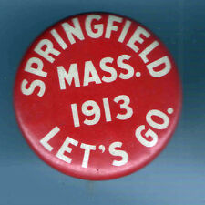 1913 pin SPRINGFIELD MASS. pinback Let's Go button