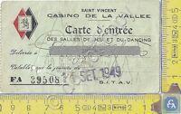 Casinò de La Vallee - Saint Vincent - Carta d'Ingresso - 1949 - Carte d'Entrée