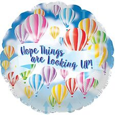 Get well balloon HOPE THINGS ARE LOOKING UP helium foil balloon