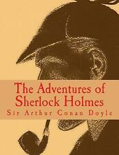 The Adventures of Sherlock Holmes [Large Print Edition] : The Complete and...