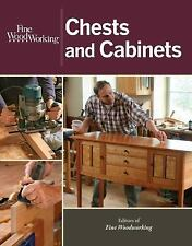 Fine Woodworking Chests and Cabinets by Fine Woodworking Magazine Editors...