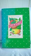 The Illustrated Cider With Rosie. Laurie Lee. Hardback in Dustjacket. 1993