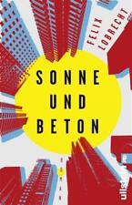 Sonne und Beton von Felix Lobrecht (2018, Taschenbuch)