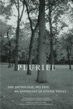 Pluriel: Une Anthologie Des Voix/An Anthology of Diverse Voices (Paperback or So