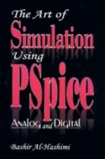 The Art of Simulation Using PSPICEAnalog and Digital (Electronic Engineering Sys