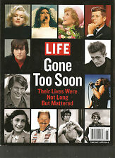Magazine - Life:  Gone Too Soon - Their Lives Were Not Long But Mattered