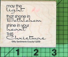 Bethlemem's Light Saying  Q259 rubber stamp by My Sentiments Exactly Religious
