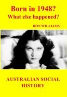 BORN IN 1948?...Birthday Book...Australian Social History..Oz Year-book 1948