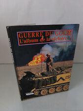 Guerre du Golf, l'album de la victoire, Image Magie, Sergio Romano, 1991 livre