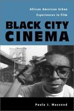 Culture and the Moving Image: Black City Cinema : African American Urban Experie