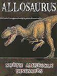 Allosaurus by Darlene R. Stille