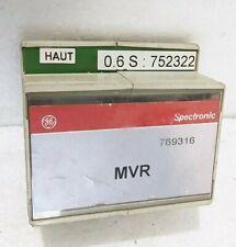 GE SPECTRONICS MVR 769316 0.6S:752322