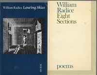 SIGNED WILLIAM RADICE EIGHT SECTIONS AND LOURING SKIES FIRST EDITION PBs 1974,85