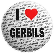 I Love Gerbils Badge Magnet Back - Birthday - Gift - Stocking Filler