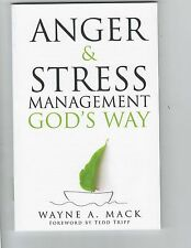 Anger and Stress Management God's Way by Wayne A. Mack (2017, Paperback) P&R Pub