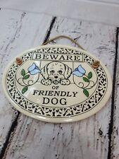 Trinity Pottery Beware of Friendly Dog Wall Plaque Wisconsin Ceramic