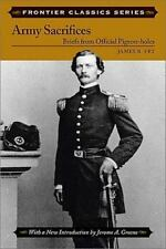 Army Sacrifices: Briefs from Official Pigeon-holes (Frontier Classics)-ExLibrary