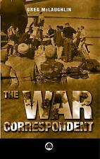 The War Correspondent,Greg McLaughlin,New Book mon0000014195