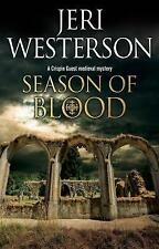 Season of Blood (Crispin Guest Medieval Noir) by Westerson, Jeri, NEW Book, FREE