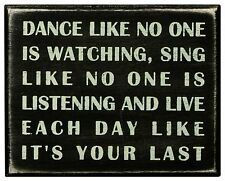 """DANCE LIKE NO ONE IS WATCHING... Wooden Box Sign, 5"""" x 4"""", Primitives by Kathy"""