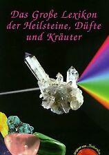 Das Grosse Lexikon der Heilsteine, Düfte und Kräuter: Da... | Buch | Zustand gut