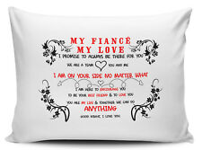 My Fiancé My Love I Will Always Be There For You Gift Pillow Case