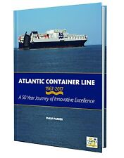 Atlantic Container Line 1967 - 2017 A 50 Year Journey of Innovative Excellence