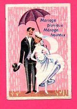 ÉTIQUETTE DE BOITE D´ALLUMETTES - PROVERBES - MARIAGE PLUVIEUX MÉNAGE HEUREUX