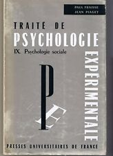 Traité de psychologie expérimentale IX. Psychologie sociale
