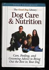 Dog Care & Nutrition: Care, Feeding, and Grooming Advice - John Berg 2004
