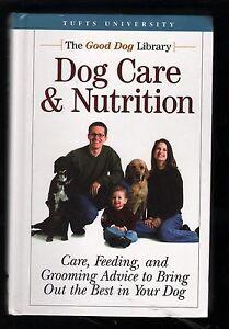 Dog Care & Nutrition: Care, Feeding, and Grooming Advice - John Berg 2004