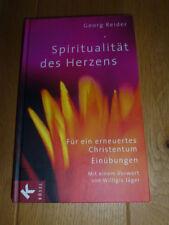 Georg Reider / Spiritualität des Herzens