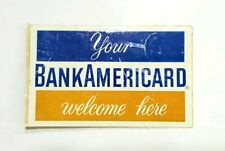 Vintage decal - Your BankAmericard welcome here - Visa - MasterCard - 1960s