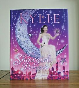 The Showgirl Princess by Kylie (2006 hardback - 1st) New