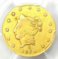 1870 Liberty California Gold Dollar G$1 BG-1203 R5 - PCGS XF45 - $1,550 Value!