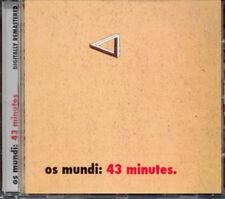 "Os Mundi:  ""43 Minutes""  (CD Reissue)"