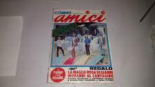 CIAO AMICI IV/26 ROLLING STONES CATERINA CASELLI ROKES RITA PAVONE G.GIANNINI...