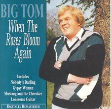 Big Tom - When the Roses Bloom Again - CD