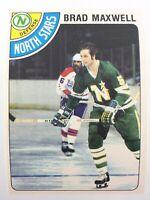 1978 Brad Maxwell 83 OPC Minnesota North Stars O-Pee-Chee Hockey Card 0071M