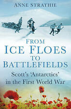 From Ice Floes to Battlefields: Scott's 'Antarctics' in the First World War, 075